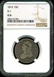 1815 25C Capped Bust Quarter Dollar G6 NGC 5863174-006 B-1