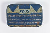 Vintage Mrs. McGregor's Family Nail Box Advertising Tin American Steel & Wire