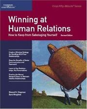 Winning at Human Relations: How to Keep from Sabotaging Yourself-ExLibrary