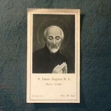 SANTINO RELIGIONE S. ISAAC JOGUES S. I. MARTYR 1646
