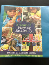 A Year of Playing Skillfully: Preschool Curriculum