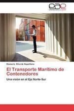 El Transporte Maritimo de Contenedores (Paperback or Softback)