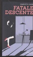 FATALE DESCENTE Charlotte Cahné roman livre policier
