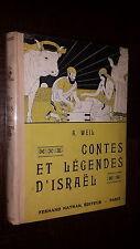 CONTES ET LEGENDES D'ISRAËL - A. Weil 1935 - Ill. Kuhn Régnier