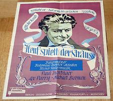 HEUT' SPIELT DER STRAUSS (A2-Kinoplakat / Filmplakat '50) - PAUL HÖRBIGER