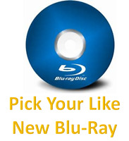 PICK YOUR LIKE NEW BLU-RAY