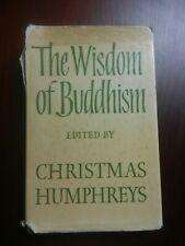 The Wisdom of Buddhism, Edited by Humphreys, Christmas
