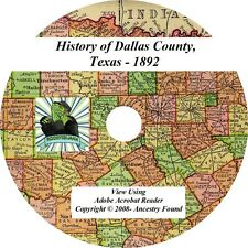 1892- DALLAS County Texas TX - History Genealogy Ancestry Family Books - CD DVD