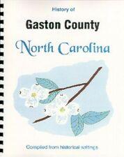 Gaston County North Carolina history New RP Gastonia Belmont Mount Holly NC