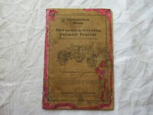 McCormick-Deering Farmall tractor operator's instruction book manual