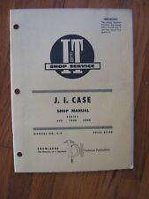 Case 400 700B 800B tractor shop manual