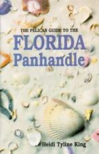 Pelican Guide to the Florida Panhandle