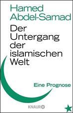 Der Untergang der islamischen Welt von Hamed Abdel-Samad (2011), UNGELESEN