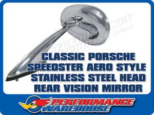 Aero Speedster Style Rear Vision Mirror suit Porsche 356, Stainless Steel Head