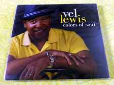 Colors of Soul [EP] [Digipak] by Vel Lewis ~ Music CD ~ New Sealed ~ Rare Jazz
