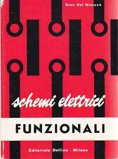 SCHEMI ELETTRICI FUNZIONALI - Gino Del Monaco 1961 Editoriale Delfino
