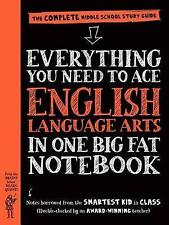 Everything You Need to Ace English Language Arts in One Big Fat Notebook: The Complete Middle School Study Guide by Workman Publishing (Paperback / softback, 2016)