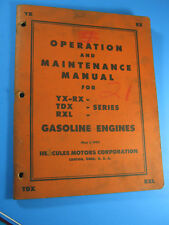 HERCULES ENGINE XY RX TDX RXL GAS 1954 OPERATIONS & MAINTENANCE MANUAL