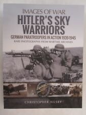 Images of War: Hitler's Sky Warriors by Images of War - 248 pages, softcover