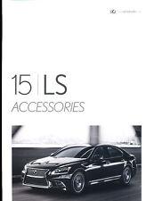 2015 Lexus LS LS460 LS600h LSh Original Factory Accessories Brochure Folder