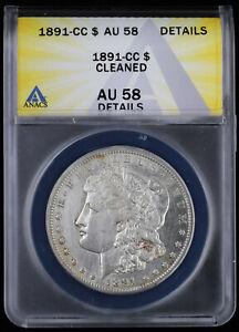 1891-CC Morgan Silver Dollar $1 ANACS AU 58 Details