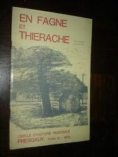 EN FAGNE ET THIERACHE - Tome 10 - 1970 - Presgaux Belgique