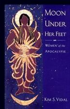 Moon Under Her Feet: Women of the Apocalypse