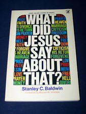 What Did Jesus Say About That? Discover the Master