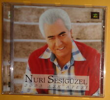 Nuri Sesigüzel - 2003 Aşk Ateşi - CD Album - Turkish music