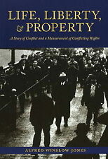NEW Life, Liberty, And Property (Ohio History and Culture)