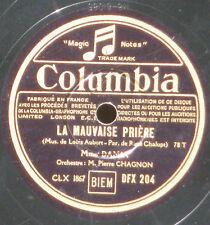 Damia La Mauvaise prière - Chansons de bord DFX 204 78 trs / 78 RPM VG++/EX