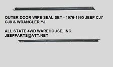 Door Glass Wipe Seal Strip Pair Outer 1976-1995 Jeep Cj7 Wrangler Yj 55024254 55