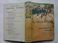 VALENTINE.THE BLUE POOL,H/B D/J 1946.RARE AUTHOR BOOK