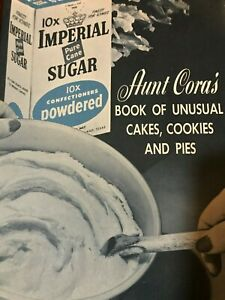 Imperial Sugar Aunt Cora's Book of Unusual Cakes, Cookies and Pies Recipes