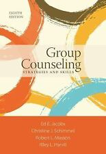 Group Counseling : Strategies and Skills by 8th Edition