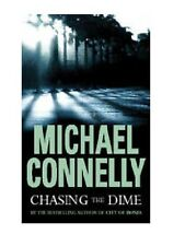 MICHAEL CONNELLY____ CHASING THE DIME_____ BRAND NEW