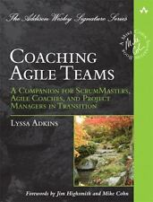 Addison-Wesley Signature Series (Cohn): Coaching Agile Teams : A Companion for S