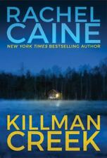 Stillhouse Lake Ser.: Killman Creek by Rachel Caine (2017, Trade Paperback)