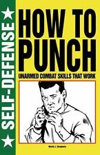 How to Punch (Self-Defense), Dougherty, Martin J