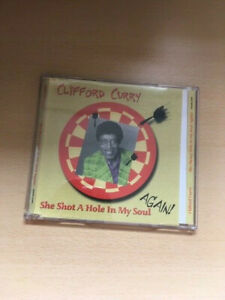CLIFFORD CURRY-SHE SHOT A HOLE IN MY SOUL AGAIN!-TEST PRESSING-CD-OUR REF 2051
