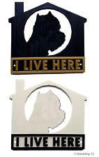 West Highland Terrier I Live Here Dog Plaque - House Garden Gate Door Sign