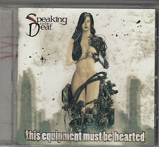 SPEAKING TO THE DEAF - this equipment must be hearted CD