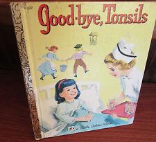 Good-Bye TONSILS - Anne Welsh GUY   Frank Vaughn  #327 HARDc Sydney LGB '74 GEM!