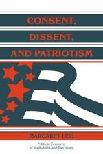Consent, Dissent, and Patriotism by Levi, Margaret