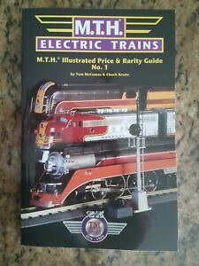 MTH ELECTRIC TRAINS ILLUSTRATED PRICE & RARITY GUIDE: 1999 By Tom Mccomas VG