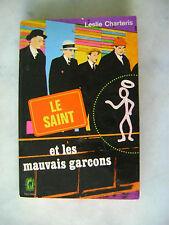 Leslie CHARTERIS - Le Saint et les mauvais garçons - Livre de poche