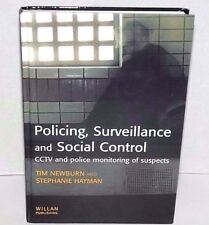 Policing, Surveillance and Social Control : CCTV Police Monitoring of Suspects