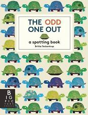 The Odd One Out by Britta Teckentrup (2014, Picture Book)