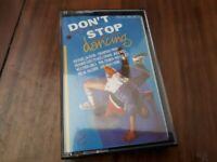 VARIOUS ARTISTS - DON'T STOP DANCING  -  CASSETTE TAPE ALBUM  1980S COMPILATION