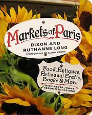 Markets Of Paris,Long, Dixon and Ruthanne,Excellent Book mon0000042996